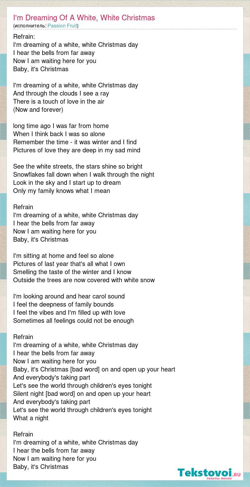 Passion Fruit: I\'m Dreaming Of A White, White Christmas слова песни